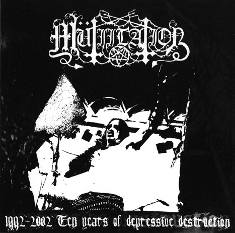 Mütiilation - 1992-2002 Ten Years of Depressive Destruction