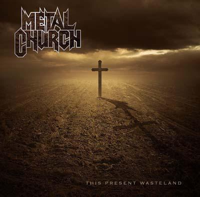 Metal Church - This Present Wasteland