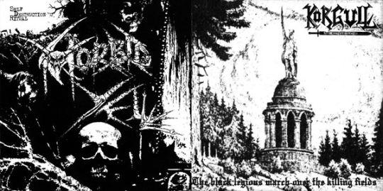 Morbid Yell / Körgull the Exterminator - The Black Legions March over the Killing Fields / Self Destruction Ritual