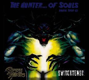 Switchtense / Seven Stitches - The Hunter...of Souls