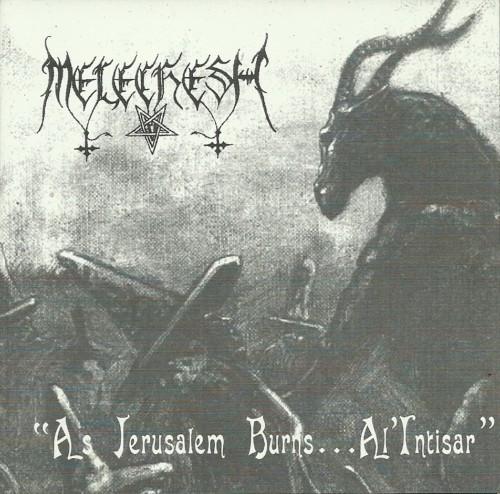 Melechesh - As Jerusalem Burns... Al'Intisar