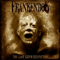 Frankenbok - The Last Ditch Redemption