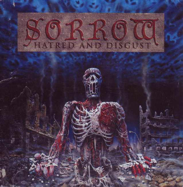 Sorrow - Hatred and Disgust