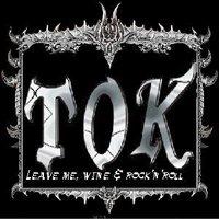 TOK - Leave Me, Wine & Rock 'n' Roll
