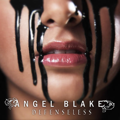 Angel Blake - Defenseless