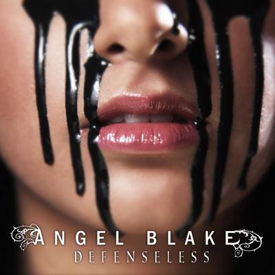 Angel Blake - Defenseless