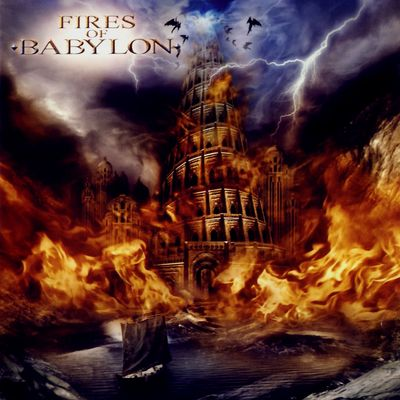 Fires of Babylon - Fires of Babylon