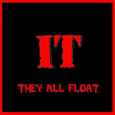 It - They All Float