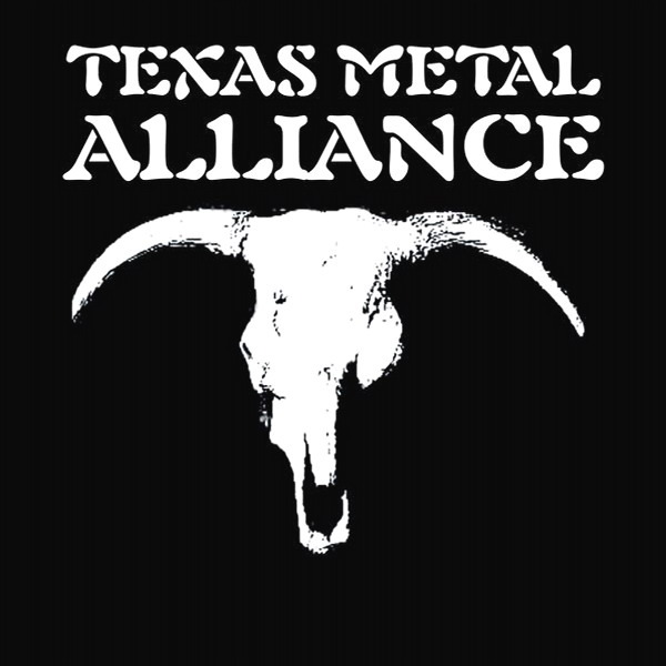 Texas Metal Alliance - Texas Metal Alliance