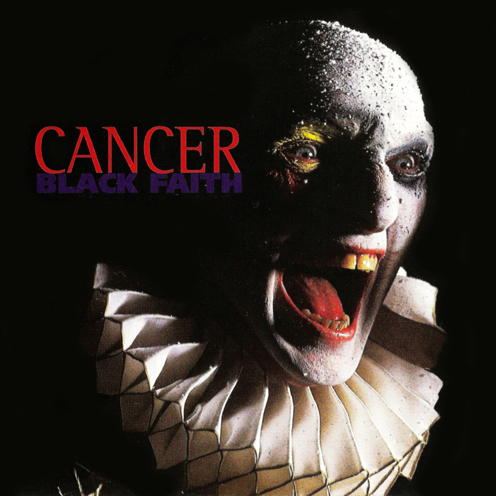 Cancer - Black Faith