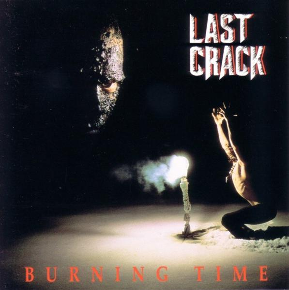 Last Crack - Burning Time