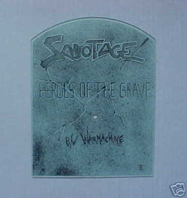 Sabotage - Heroes of the Grave