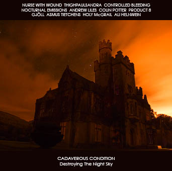 Cadaverous Condition - Destroying the Night Sky