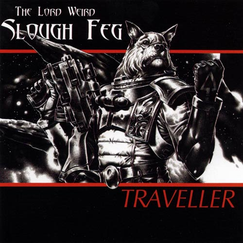 Slough Feg - Traveller