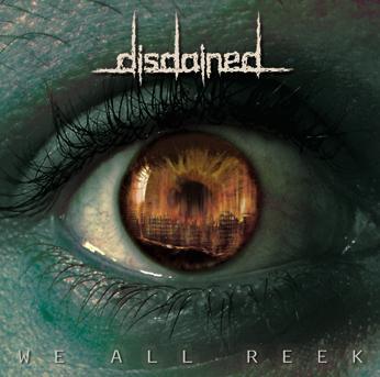 disdained