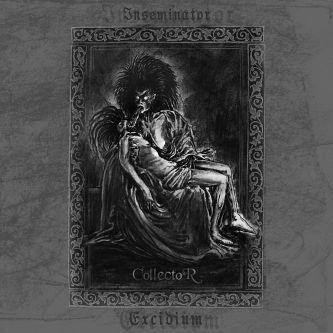 Inseminator / Excidium - Collector