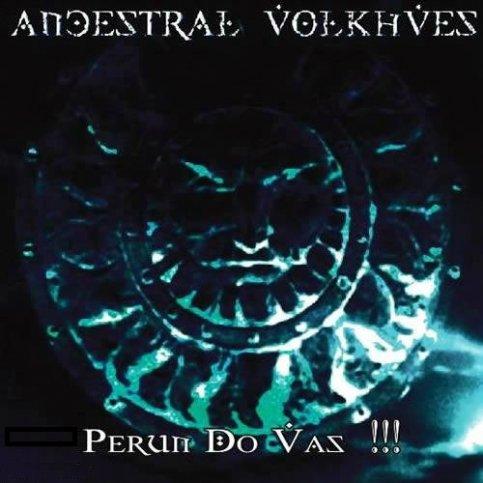 Ancestral Volkhves - Perun do vas!!!