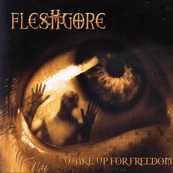 Fleshgore - Wake Up for Freedom