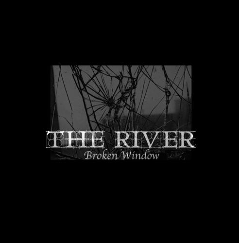 The River - Broken Window