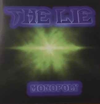 The Lie - Monopoly