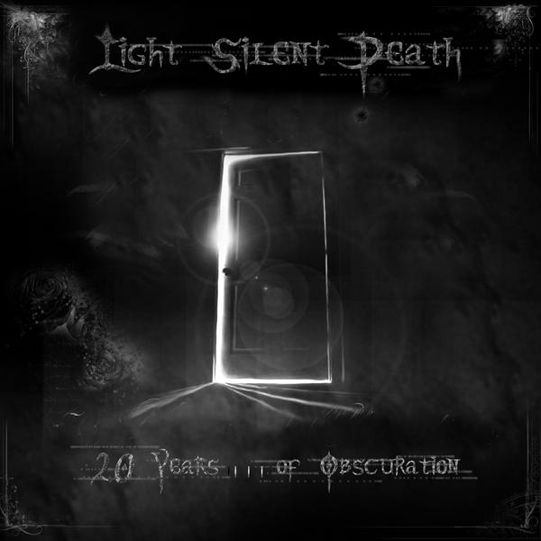 Light Silent Death - 20 Years... of Obscuration