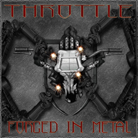 Throttle - Forged in Metal