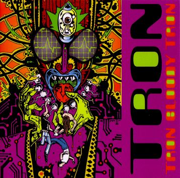 Tron - Tron Bloody Tron