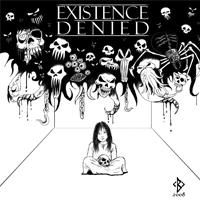 Existence Denied - Nightmares & Daydreams