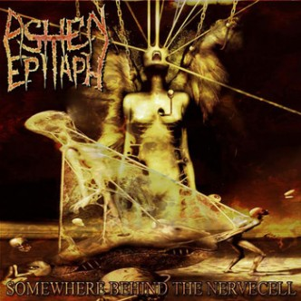 Ashen Epitaph - Somewhere Behind the Nervecell