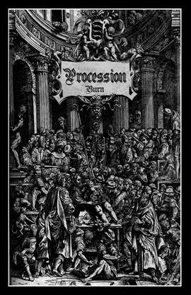 Procession - Burn