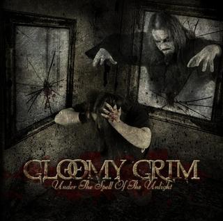 Gloomy Grim - Under the Spell of the Unlight