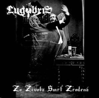 Lugubris - Zo života smrť zrodená