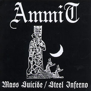 Ammit - Mass Suicide/Steel Inferno