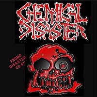 Chemical Disaster - Promo Disaster 07