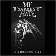 My Darkest Hate - Blood Pounding Black