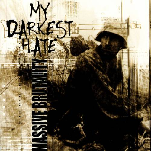 My Darkest Hate - Massive Brutality