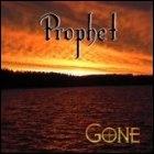 Prophet - Gone