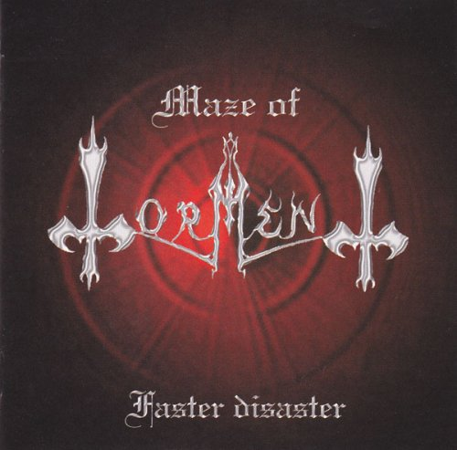 Maze of Torment - Faster Disaster