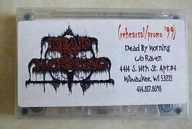 Dead by Morning - Rehearsal/Promo '99