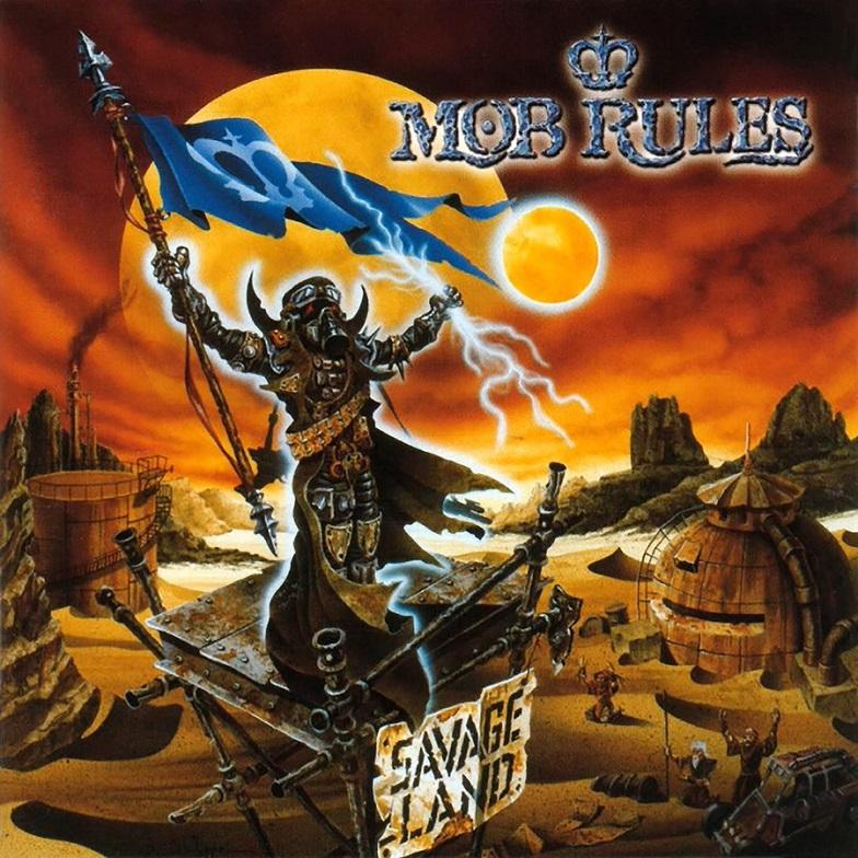 Mob Rules - Savage Land