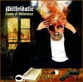 Mithridatic - Dawn of Bitterness