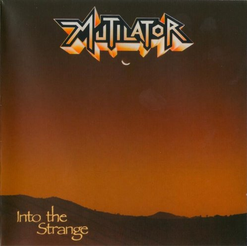 Mutilator - Into the Strange