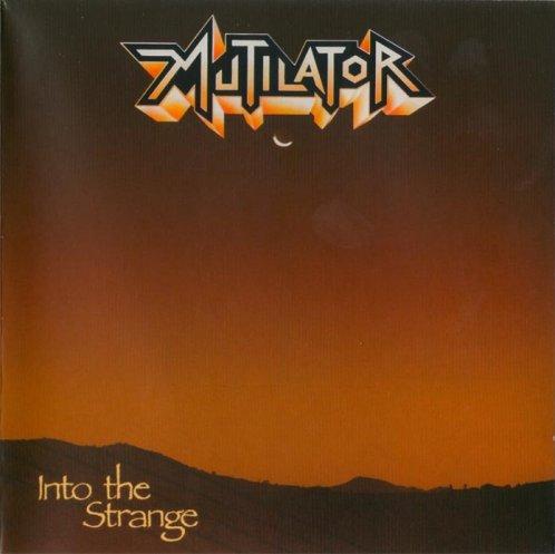 Mutilator - Into the Strange