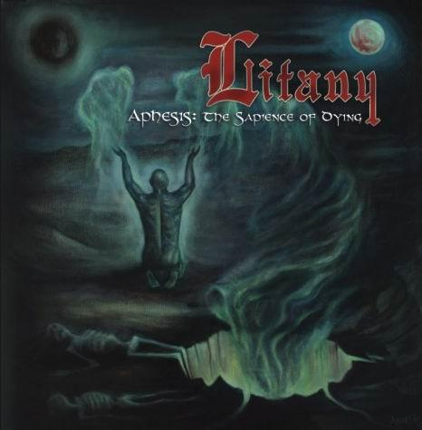 Litany - Aphesis: The Sapience of Dying