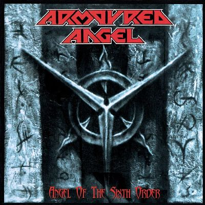 Armoured Angel - Angel of the Sixth Order