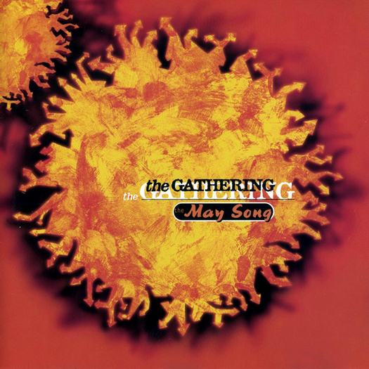 The Gathering - The May Song