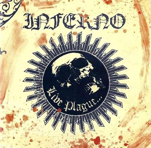 Inferno - Live Plague