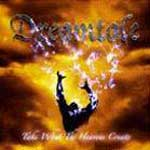 Dreamtale - Take What the Heavens Create