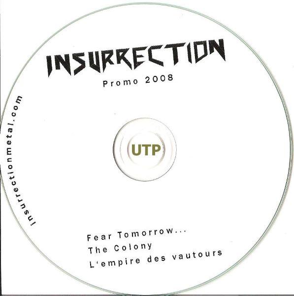 Insurrection - Promo 2008