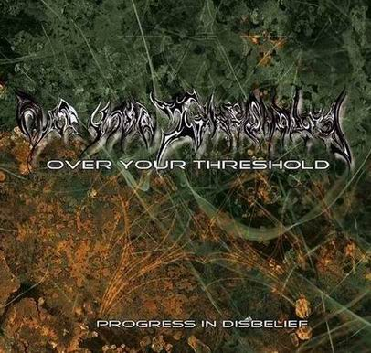 Over Your Threshold - Progress in Disbelief
